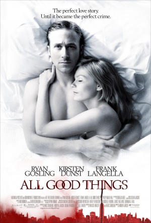 all_good_things_poster.jpg