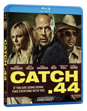 catch 44,Aaron Harvey,Malin Akerman,Deborah Ann Woll,Nikki Reed,Bruce Willis,Forest Whitaker,Jimmy Lee Jr,Shea Whigham,Sarah Roemer,Lizzy Caplan,Kate Mara