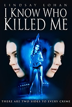 i_know_who_killed_me_2007_poster.jpg