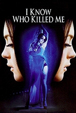 i_know_who_killed_me_2007_poster2.jpg
