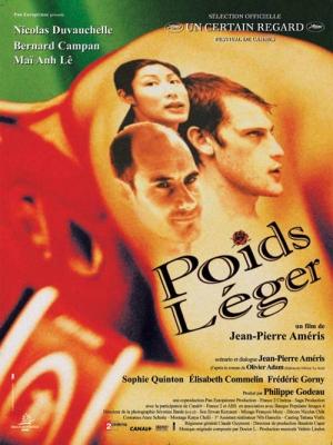 poids leger,review,filmbespreking,2004,jean-pierre ameris,nicolas duvauchelle,bernard campan,mai anh le,sophie quinton