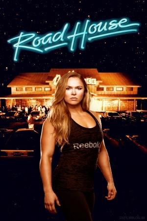 ronda_rousey_road_house_poster.jpg
