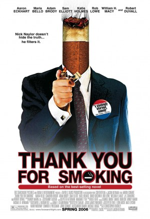 thank you for smoking,trailer,preview,2005,christopher buckley,ivan reitman,william h  macy,aaron eckhart,rob lowe,robert duvall,katie holmes,cameron bright,maria bello,sam elliott